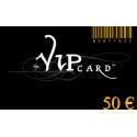 Carte cadeau VIP d'une valeur de 50€
